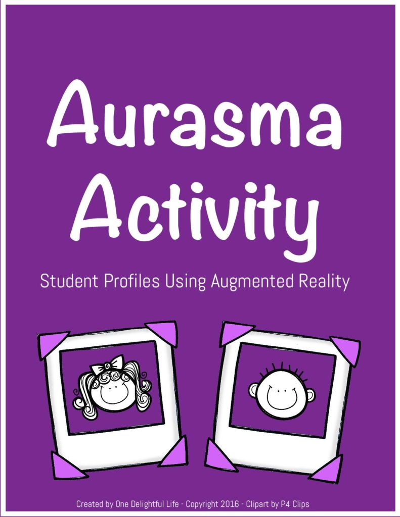 Aurasma Activity: Student Profiles Using Augmented Reality in the Classroom