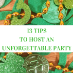 13 Tips to Host an Unforgettable Party